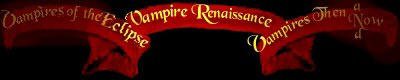 Vampires of the Eclipse+Vampire Renaissance+Vampires Then and Now