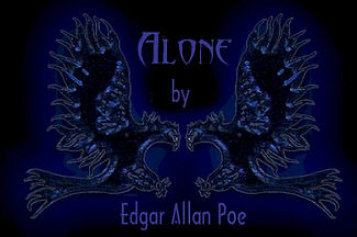 Alone by Edgar Allan Poe (1829)